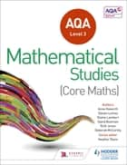 AQA Level 3 Certificate in Mathematical Studies ebook by David Bowman, Elaine Lambert, Anne Haworth,...