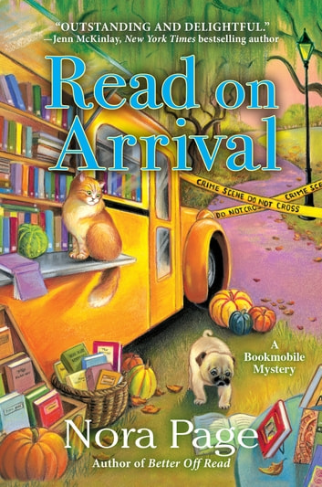 Read on Arrival - A Bookmobile Mystery eBook by Nora Page
