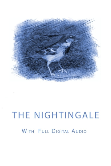 THE NIGHTINGALE - WITH DIGITAL AUDIO ebook by Hans Christian Andersen