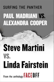 Surfing the Panther - Paul Madriani vs. Alexandra Cooper ebook by Steve Martini,Linda Fairstein