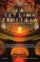 La settima profezia ebook by G. L. Barone
