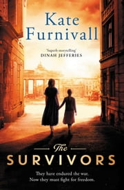 The Survivors ebook by Kate Furnivall