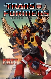 Transformers: Classics - Best of UK - Prey ebook by Simon Furman, Steve Parkerhouse, James Hill, Mike Collins, John Ridgway, Jeff Anderson, John Stokes, Barry Kitson, Mark Farmer, Will Simpson, Geoff Senior