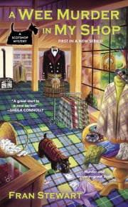 A Wee Murder in My Shop ebook by Fran Stewart