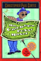 Mr. Chickee's Funny Money ebook by Christopher Paul Curtis