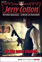 Jerry Cotton Sonder-Edition - Folge 059 - Mr Big muss sterben ebook by Jerry Cotton