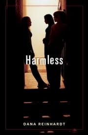 Harmless ebook by Dana Reinhardt