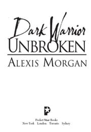 Dark Warrior Unbroken ebook by Alexis Morgan