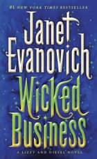 Wicked Business ebook by Janet Evanovich