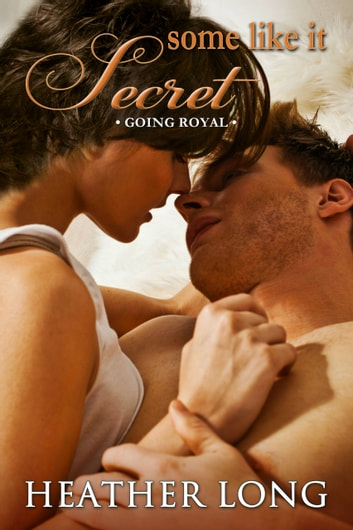Some Like it Secret ebook by Heather Long