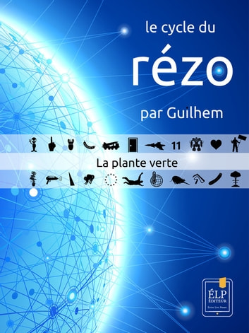La plante verte ebook by Guilhem