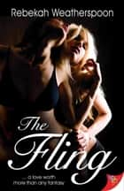 The Fling ebook by Rebekah Weatherspoon