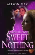 Sweet Nothing eBook by Alison May