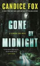 Gone by Midnight - A Crimson Lake Novel ebook by
