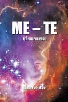 ME – TE ebook by Sergey Volikov