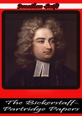 The Bickerstaff-Partridge Papers ebook by Jonathan Swift
