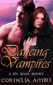 Dancing Vampires ebook by Cornelia Amiri