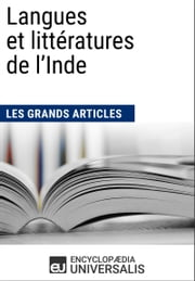 Langues et littératures de l'Inde (Les Grands Articles) - (Les Grands Articles d'Universalis) ebook by Encyclopaedia Universalis