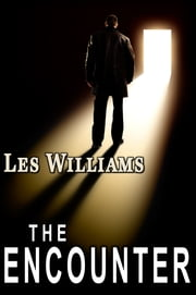 The Encounter ebook by Les Williams