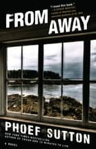 From Away ebook by Phoef Sutton