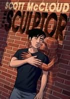 The Sculptor ebook by Scott McCloud