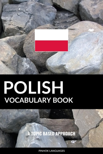 Polish Vocabulary Book: A Topic Based Approach