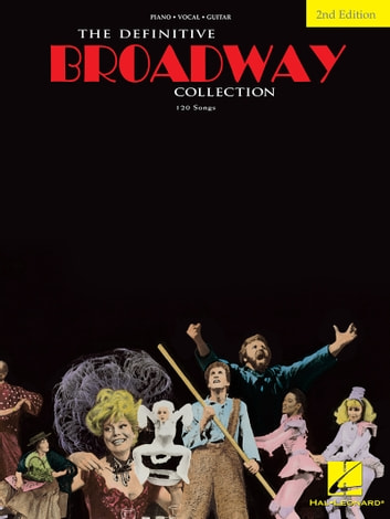 The Definitive Broadway Collection (Songbook) ebook by Hal Leonard Corp.
