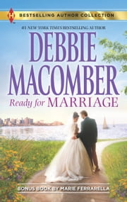 Ready for Marriage - Finding Happily-Ever-After ebook by Debbie Macomber,Marie Ferrarella