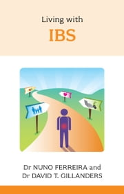 Living with IBS ebook by Nuno Ferreira