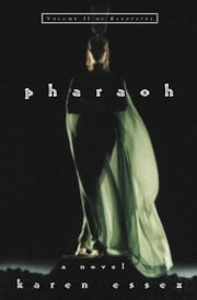 Pharaoh - Volume II of Kleopatra ebook by Karen Essex