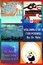 Dr. Ryte's Poetry Book Volumn 5 of 5 ebook by Dr. Ryte