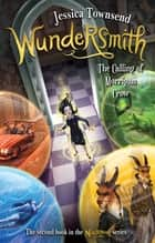 Wundersmith: The Calling of Morrigan Crow - Nevermoor 2 ebook by