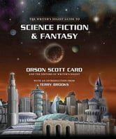 The Writer's Digest Guide to Science Fiction & Fantasy ebook by Card, Orson Scott