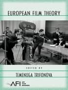 European Film Theory ebook by Temenuga Trifonova