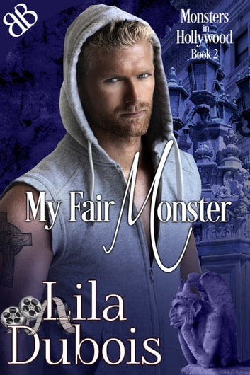 My Fair Monster ebook by Lila Dubois