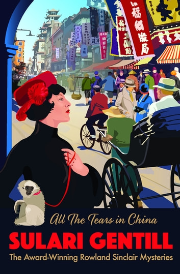 All the Tears in China ebook by Sulari Gentill