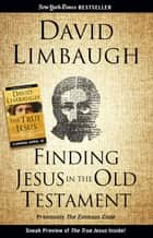 Finding Jesus in the Old Testament ebook by David Limbaugh