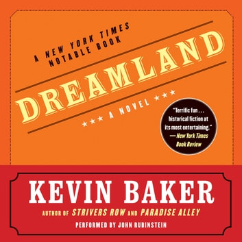 Dreamland audiobook by Kevin Baker
