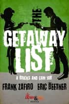 The Getaway List ebooks by Frank Zafiro, Eric Beetner