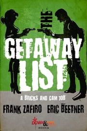 The Getaway List eBook by Frank Zafiro, Eric Beetner