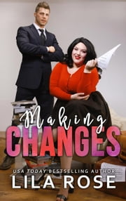 Making Changes ebook by Lila Rose
