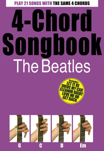 4 Chord Songbook The Beatles Ebook By Wise Publications