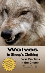 Wolves In Sheep's Clothing ebook by Thomas Hill