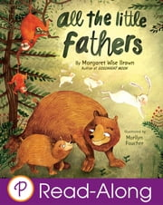 All the Little Fathers ebook by Margaret Wise Brown,Marilyn Faucher