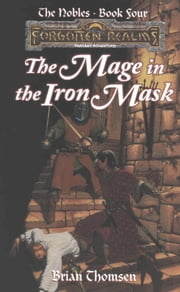 The Mage in the Iron Mask - Forgotten Realms ebook by Brian Thomsen