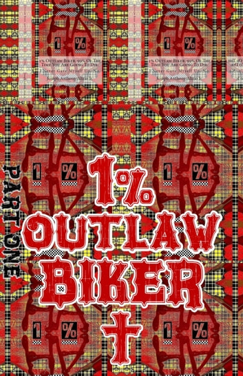 Joseph. 1% Outlaw Biker. Part 1. - Original Book Number Forty-One. ebook by Joseph Anthony Alizio Jr.,Edward Joseph Ellis,Vincent Joseph Allen