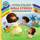 Ready, Set, Find Bible Stories - 22 Look and Find Stories ebook by Zondervan