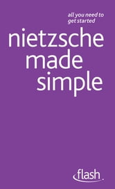 Nietzsche Made Simple: Flash ebook by Roy Jackson