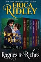 Rogues to Riches (Books 1-6) Box Set - 6 Book Collection ebook by Erica Ridley