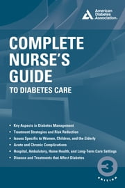 Complete Nurse's Guide to Diabetes Care ebook by Belinda P. Childs, ARNP, MN,...